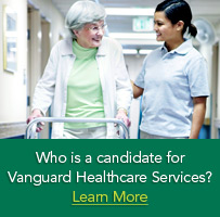Who is a candidate for Vanguardhealthcare Services?